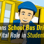 7 Reasons School Bus Drivers Play a Vital Role in Student Safety