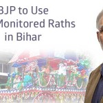 BJP to Use GPS-Monitored Raths in Bihar