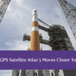 GPS Satellite Atlas 5 Moves Closer To Launch Date