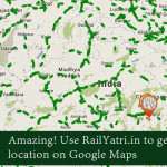 Amazing! Use RailYatri.in to Get Exact Train Location on Google Maps