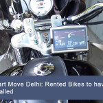 Smart Move, Delhi: Rented Bikes to have GPS Installed