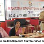Govt of Andhra Pradesh Organises 2 Day Workshop on Road Safety