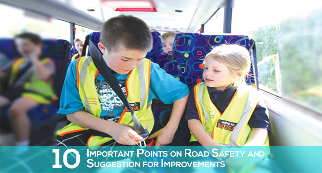 10 Important Points onStudent Road Safety and Suggestion for Improvements