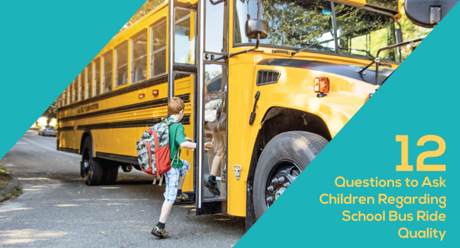 12 Questions to Ask  About School Bus Ride Quality