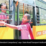 """Female School Bus Attendant Compulsory"", says  State Road Transport  Authority of Madhya Pradesh"