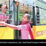 """Female School Bus Attendant Compulsory"", says  State Road Transport  Authority of Madhya Pradesh"