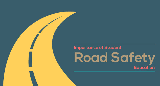 Importance of Student Road Safety Education