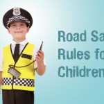 Road Safety Rules for Children (7 to 11 Years Old)