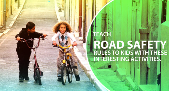 22-11-2016-Teach-Road-Safety-Rules-to-Kids-with-these-Interesting-Activities