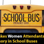 CBSE makes Women Attendants Compulsory in School Buses