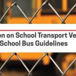 Restriction on School Transport Vehicles Violating School Bus Guidelines
