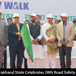 Uttarakhand State Celebrates 28th Road Safety Week