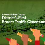 St Mary's School Creates District's First Smart Traffic Classroom