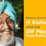Veteran Journalist H. Kishie Singh wins the IRF Media Road Safety Award, 2017