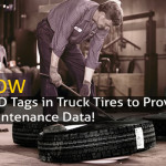 Now, RFID Tags in Truck Tires to Provide Better Maintenance Data!