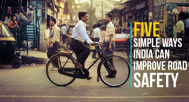 5 Simple Ways India Can Improve Road Safety