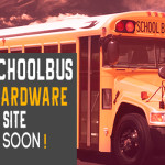 Trackschoolbus Online Hardware Shopping Site Coming Soon!