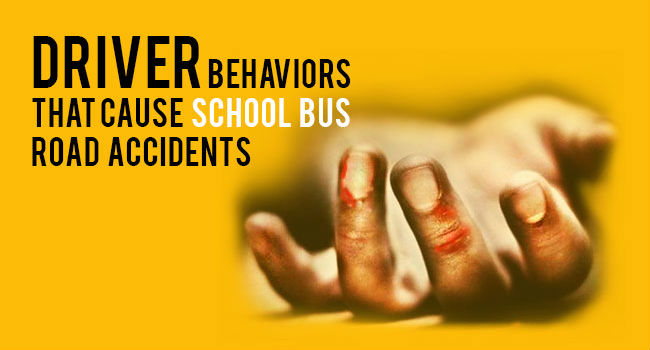 Driver Behaviours that Cause School Bus Road Accidents