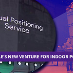 VPS: Google's New Venture for Indoor Positioning