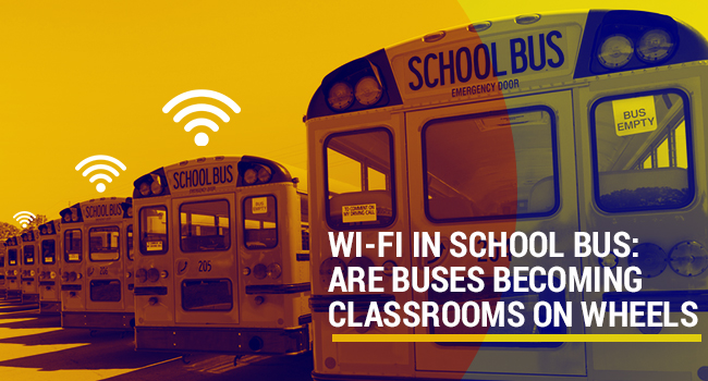 Wi-Fi in School Bus: Are Buses Becoming Classrooms on Wheels?