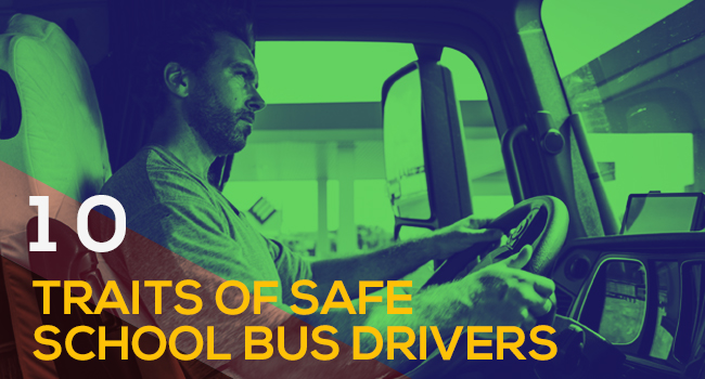10 Traits of Safe School Bus Drivers