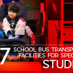 7 School Bus Transportation Facilities for Special Need Students