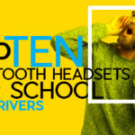 Top Ten Bluetooth Headsets for School Bus Drivers