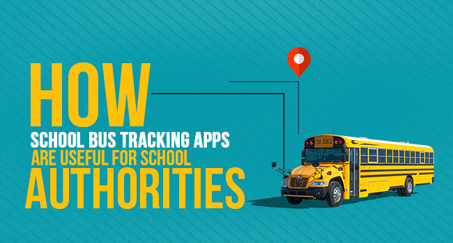School Bus Tracking Apps – How They are Useful to School Authorities