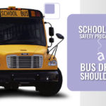 School Bus Safety Precautions a Bus Driver should Take