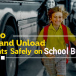 Tips to Load and Unload Students Safely on School Buses