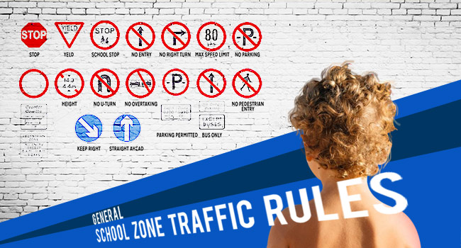 General School Zone Traffic Rules
