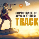 Importance of Apps in Student Tracking