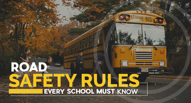 Road Safety Rules: Every School Must Know