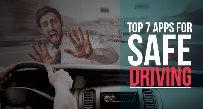 Top 7 Apps for Safe Driving