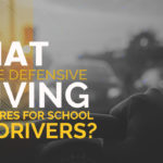 What are the Defensive Driving Procedures for School Bus Drivers