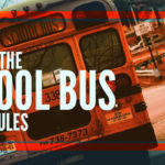 An Ultimate Guide to the School Bus Safety Rules