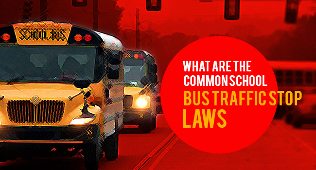 What Are The Common School Bus Traffic Stop Laws