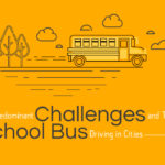 Predominant Challenges and Tips for School Bus Driving in Cities