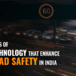 5 Technology Tools that Enhance Road Safety in India