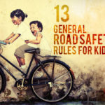 13 General Road Safety Rules for Kids