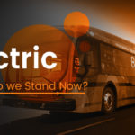 Electric Buses – Where Do We Stand Now