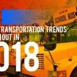 10 School Transportation Trends to Watch out in 2018