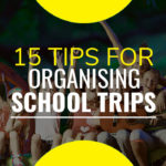 15 Tips for Organizing School Trips