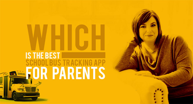 Which is the Best School Bus Tracking App for Parents