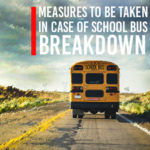 measures to take when school bus breakdown featured image