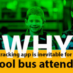 Why Tracking App is Inevitable for a School Bus Attendant