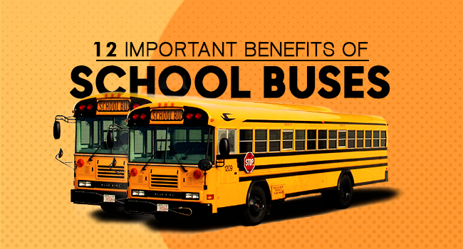 12 Important Benefits of School Buses