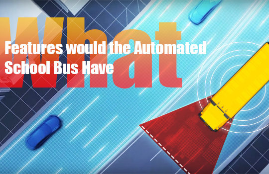 <img src='https://www.trackschoolbus.com/wp-content/uploads/2018/05/What-Features-would-the-Automated-School-Bus-Have-540x350.jpg' title='What Features would the Automated School Bus Have' alt='' />