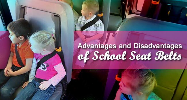 Advantages and Disadvantages of school bus seat belts featured image