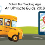 School Bus Tracking Apps – An Ultimate Guide 2018